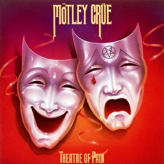 Mötley Crüe - Theatre Of Pain (Deluxe)