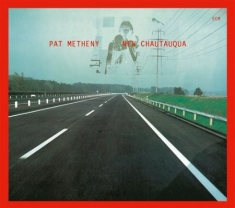 Metheny, Pat - New Chautauqua