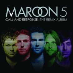 Maroon 5 - Call And Response - The Remix Album