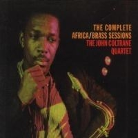 Coltrane John - Complete Africa/Brass Sessions