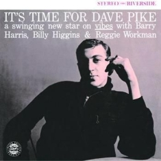 Pike Dave - It's Time For Dave Pike (Cc 50)