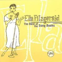 Ella Fitzgerald - Best Of The Songbooks