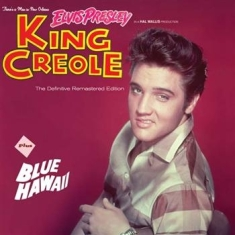Elvis Presley - King Creole + Blue Hawaii