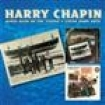 Chapin Harry - Dance Band On The Titanic/Living Ro