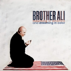 Brother Ali - Mourning In America And Dreaming In
