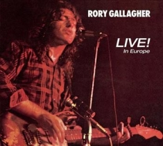 Gallagher Rory - Live! In Europe