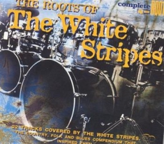 White Stripes - Roots Of...