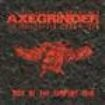 Axegrinder - Rise Of The Serpent Men