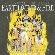 Earth Wind & Fire - Let's Groove - Best Of