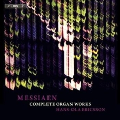 Messiaen - The Complete Music For Organ
