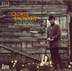 George Jackson  - Old Friend: The Fame Recordings Vol