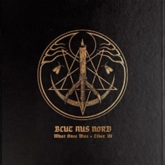 Blut Aus Nord - What Once Was - Liber Iii