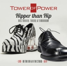 Tower Of Power - Hipper Than Hop:Live & Studio 1974