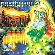 Pretty Maids - Future World