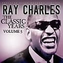 Charles Ray - Classic Years Vol.5