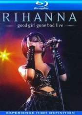 Rihanna - Good Girl Gone Bad - Live/Blu
