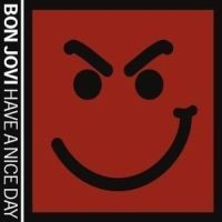 Bon Jovi - Have A Nice Day - Dual Disc