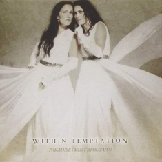 Within Temptation - Paradise (What About Us) feat. Tarja