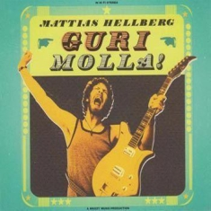 "Mattias Hellberg - Gurimolla inc 7"" Something fun"