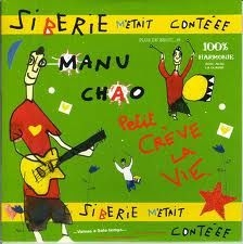 Manu Chao - Siberie M'etait Contee (Inkl.Cd)