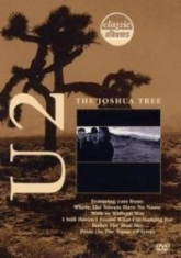 U2 - The Joshua Tree - Classic Albums