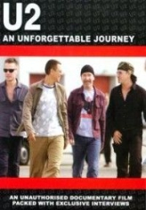 U2 - An Unforgetable Journey