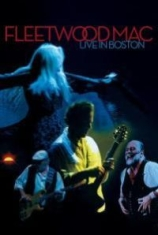 Fleetwood Mac - Live In Boston
