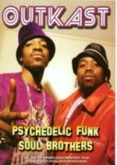 Outkast - Psychedelic Funk Soul Brothers