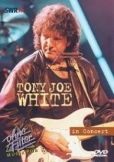 Tony Joe White - In Concert - Ohne Filter