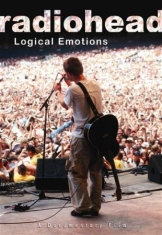 Radiohead - Logical Emotions - Dvd Documentary