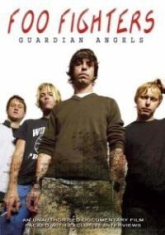 Foo Fighters - Guardian Angels - Documentary