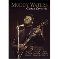 Waters Muddy - Classic Concerts