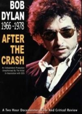 Bob Dylan - After The Crash-Two Hour Documentar