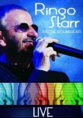 Ringo Starr - Ringo And The Roundheads - Live