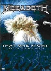 Megadeth - That One Night - Live In Buenos A