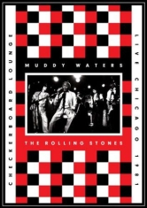Muddy Waters, The Rolling Stones - Live At The Checkerboard Lounge