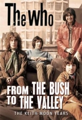 Who - From The Bush To The Valley (Dvd Do