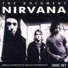 Nirvana - Document Interview Cd And Dvd