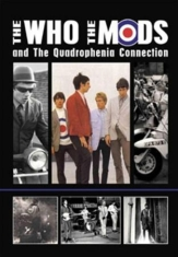 Who The, Mods The And The Quadrophe - The Who, The Mods Dvd Documentary