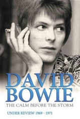 Bowie David - Calm Before The Storm Documentary D