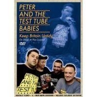 Peter And The Test Tube Babies - Keep Britain Untidy - On Stage A