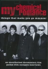 My Chemical Romance - Things That Makes You Go Mmmm! (Do