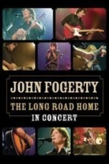 John Fogerty - Long Road Home - In Concert