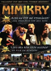 Mimikry - Scream For Me Finnåker
