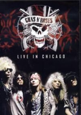 Guns N' Roses - Live In Chicago