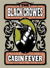 Black Crowes - Cabin Fever