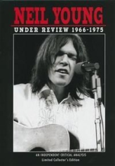 Neil Young - Under Review 1966-1975