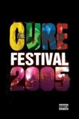 Cure - Festival 2005
