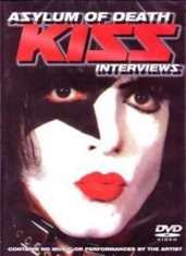 Kiss - Asylum Of Death Interviews
