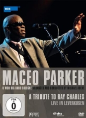 Parker Maceo - A Tribute To Ray Charles - Live!